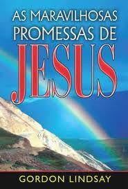 Livro As Maravilhosas Promessas de Jesus - Gordon Lindsay