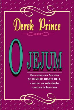 Livro O Jejum - Derek Prince