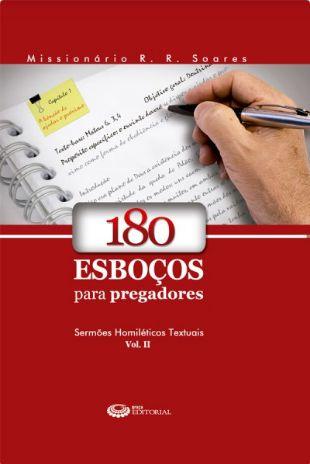 Livro 180 Esboços para Pregadores Vol. 2 - R. R. Soares