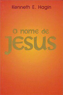Livro O nome de Jesus - Kenneth E. Hagin