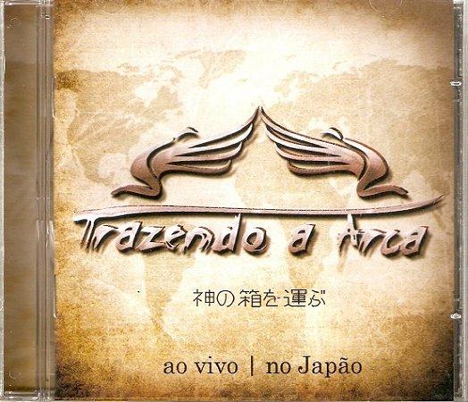 CD Trazendo a Arca ao vivo no Japão