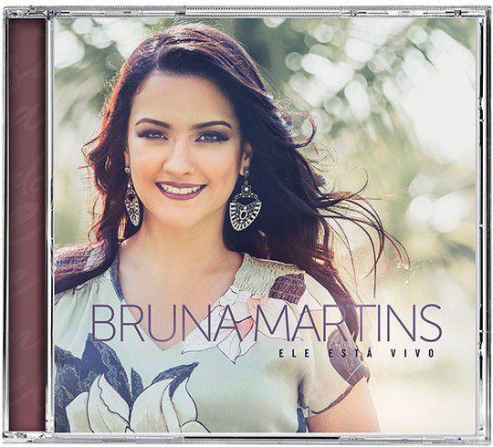CD Ele está vivo-Bruna Martins