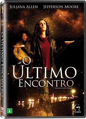 DVD O ÚLTIMO ENCONTRO  - COM JULIANA ALLEN E JEFFERSON MOORE