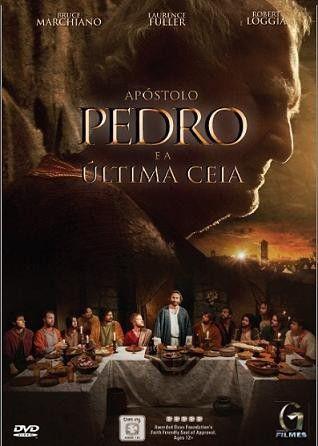 """DVD APÓSTOLO PEDRO E A ÚLTIMA CEIA"""" PEDRO MOSTRA QUE JESUS É O CAMINHO, A VERDADE """"E A VIDA"""