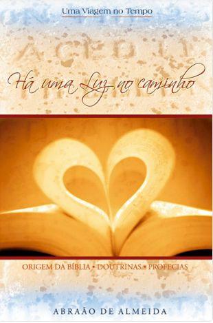 Livro Há uma luz no caminho - Abraão de Almeida
