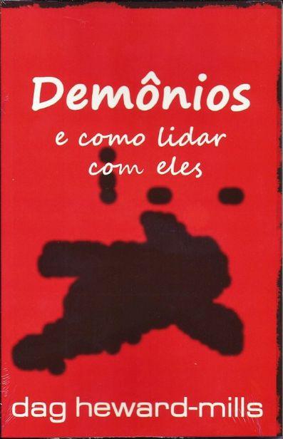 Livro Demônios e Como lidar com eles - Dag Heward Mills