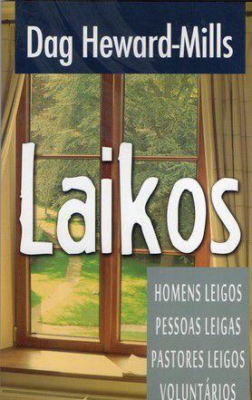Livro Laikos - Dag Heward-Mills