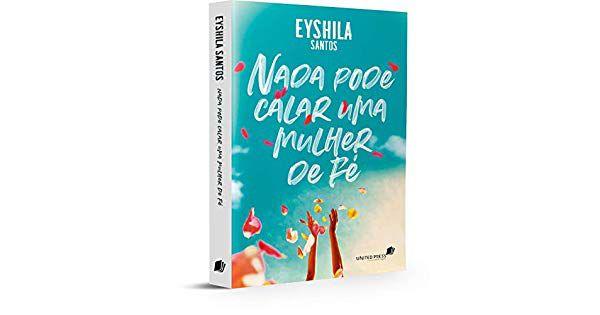 Livro nada pode calar uma mulher de fé-Eyshila Santos