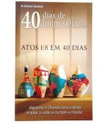 Livro 40 dias de jejum e oração-Pr. Edison Queiroz