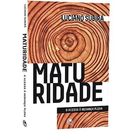 Livro maturidade-Luciano Subirá