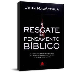 Livro o resgate do pensamento bíblico-John MacArthur