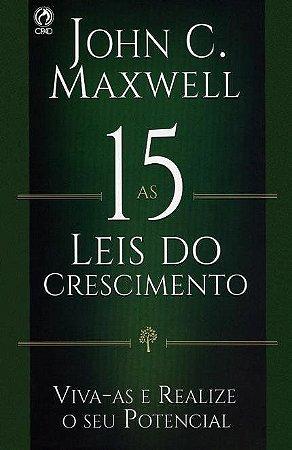 Livro As 15 Leis do Crescimento - John C. Maxwell