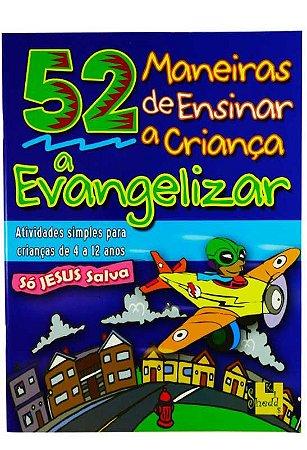 Livro 52 maneiras de ensinar a criança a evangelizar-Nancy S. Williamson