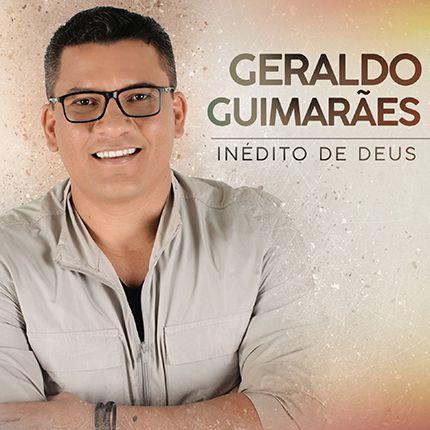 CD Inédito de Deus-Geraldo Guimarães