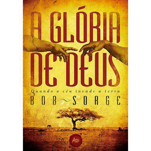 Livro A Glória de Deus - Bob Sorge