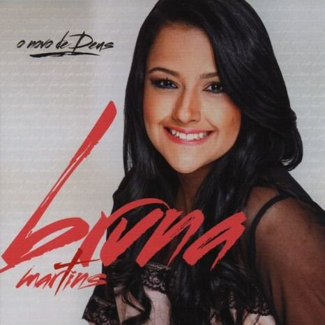 CD O novo de Deus-Bruna Martins