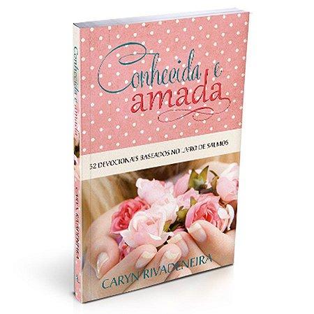 Livro Devocional Conhecida e Amada