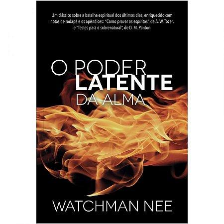 Livro O Poder latente da alma-Waltchman Nee