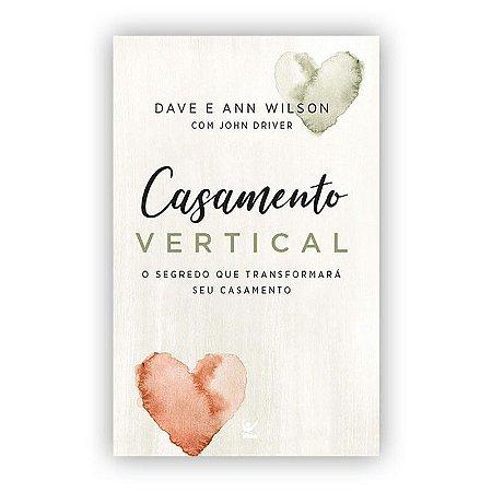 Livro Casamento Vertical - Dave e Ann Wilson