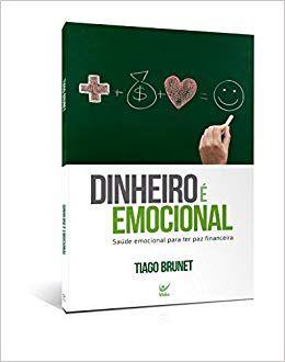 Livro Dinheiro é emocional-Tiago Brunet