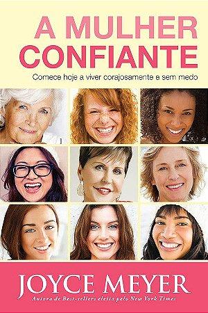 Livro A Mulher Confiante - Joyce Meyer