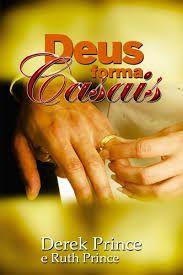 Livro Deus forma casais-Derek Prince