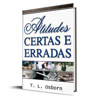Livreto- Atitudes Certas e Erradas - T. L. Osborn