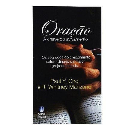 Livro Oração a chave do avivamento-Paul Y.Cho e R.Whitney Manzano