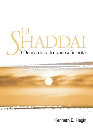 Livro El Shaddai - Kenneth e. Hagin