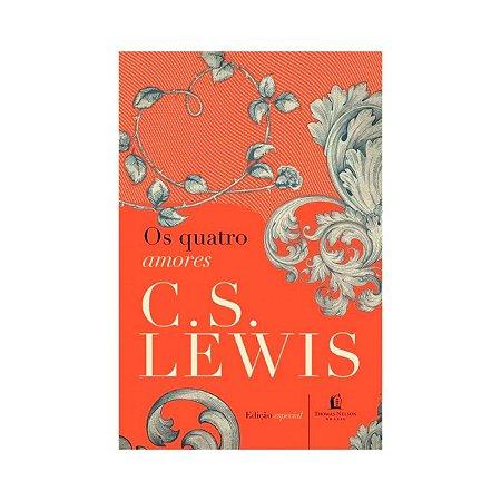 Livro Os quatro amores-C.S.Lewis