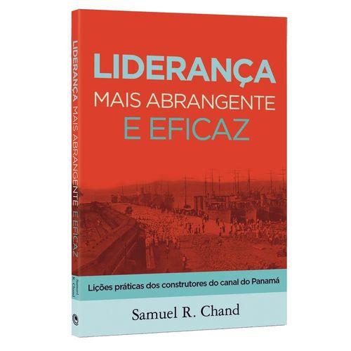 Livro Liderança Mais Abrangente E Eficaz - Samuel R. Chand
