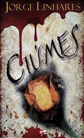 Livreto Ciúmes | Jorge Linhares