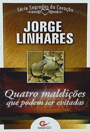 Livreto Quatro Maldições Que Podem Ser Evitadas | Jorge Linhares