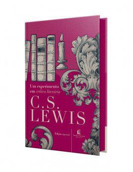 Livro Um Experimento em Crítica Literária   C.S. Lewis