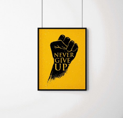 "Quadro decorativo ""Never give up"""
