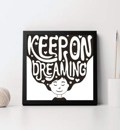 "Quadro decorativo ""Keep on dreaming"""