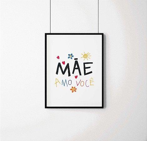 """Quadro decorativo """"Mãe amo você"""""""