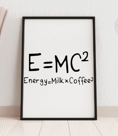 "Quadro decorativo ""E=mc² Energy=milkxcoffee²"""