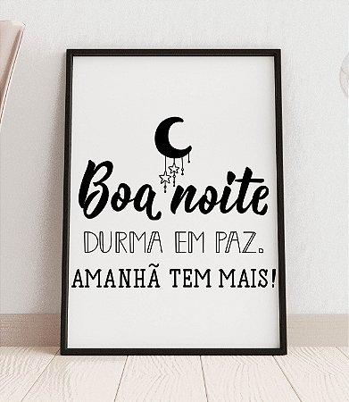 """Quadro decorativo """"Boa noite durma em paz. Amanhã tem mais!"""""""
