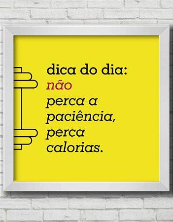 QUADRO DECORATIVO FRASES DICA DO DIA