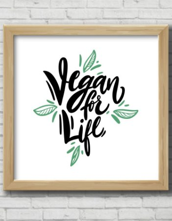 Quadro Decorativo VEGAN FOR LIFE