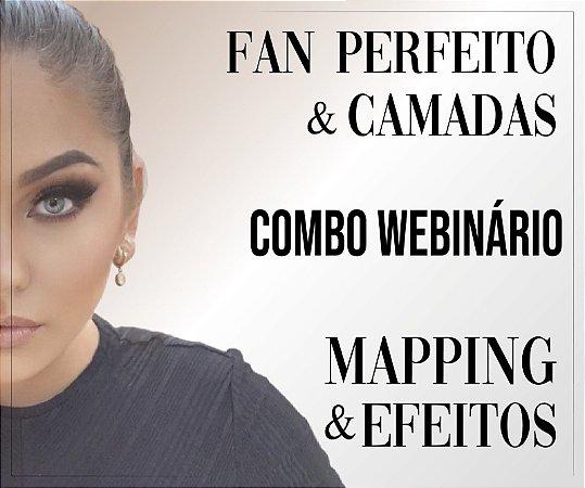 Combo Webinário - Fan Perfeito & Camadas e Mapping & Efeitos