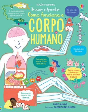 Como funciona o corpo humano: Brincar e Aprender