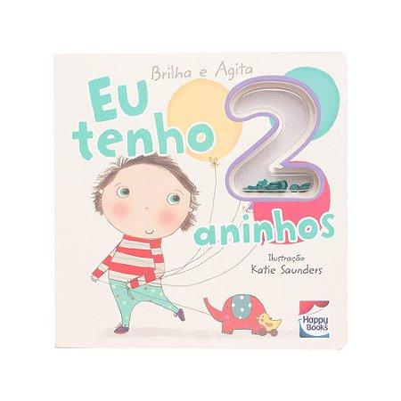 Livro Brilha e Agita: Eu tenho 2 Aninhos