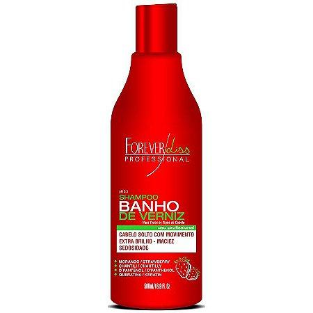 Shampoo Banho de Verniz Morango 500ml - Forever Liss