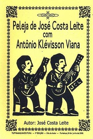 PELEJA DE JOSÉ COSTA LEITE COM ANTÔNIO KLÉVISSON VIANA