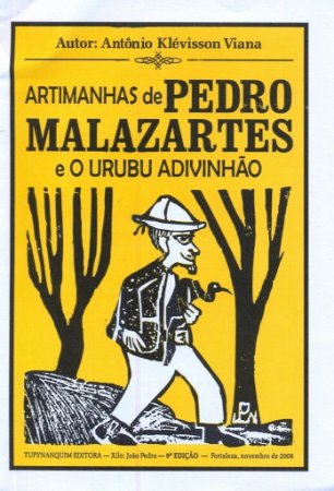 ARTIMANHAS DE PEDRO MALAZARTES E O URUBU ADVINHÃO