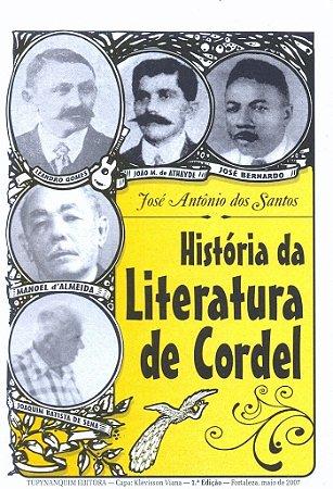 HISTÓRIA DA LITERATURA DE CORDEL