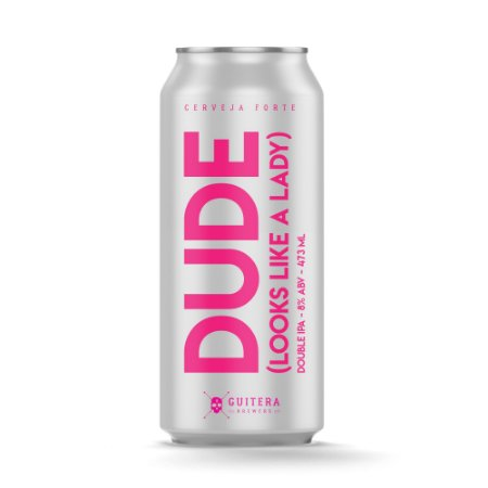 Dude (Looks Like a Lady) - Double IPA - Guitera Brewers - 473 ml