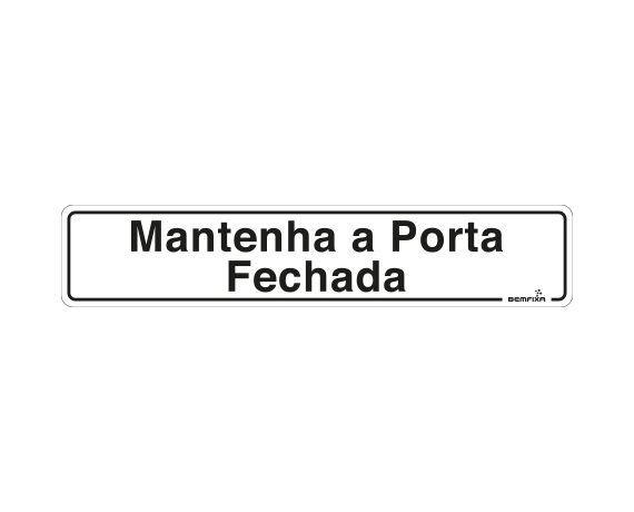 MANTENHA A PORTA FECHADA 6646